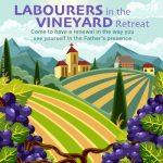 2021 Labourers in the Vineyard Retreat