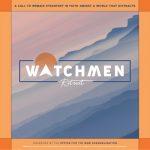2021 Watchmen Retreat