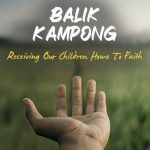 Balik Kampong: New Evangelisation Workshop
